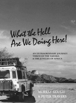 4WD Across the Sahara Peter Travers, Murray Gough