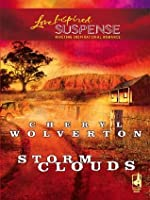 Storm Clouds (Mills & Boon Love Inspired Suspense)
