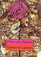 Pieces Of A Pattern: Lacroix