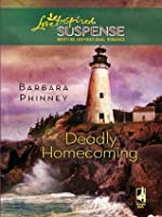 Deadly Homecoming (Mills & Boon Love Inspired Suspense)
