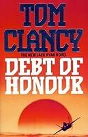 Debt of Honour (Jack Ryan, #7)