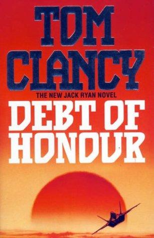 Debt Of Honor Jack Ryan 7 By Tom Clancy