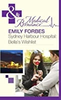 Bella's Wishlist (Sydney Harbour Hospital - Book 6)