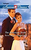 The Reluctant Bride (Mills & Boon American Romance)
