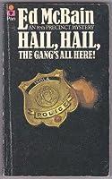 Hail, Hail, the Gang's All Here!