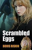 Scrambled Eggs (A Jake Wanderman Mystery, #1)