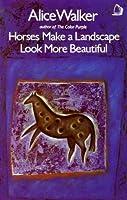 Horses Make a Landscape Look More Beautiful