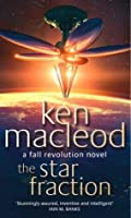The Star Fraction: Book One: The Fall Revolution Series (Fall Revolutions 1)
