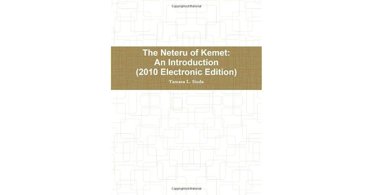 The Neteru of Kemet by Tamara L  Siuda