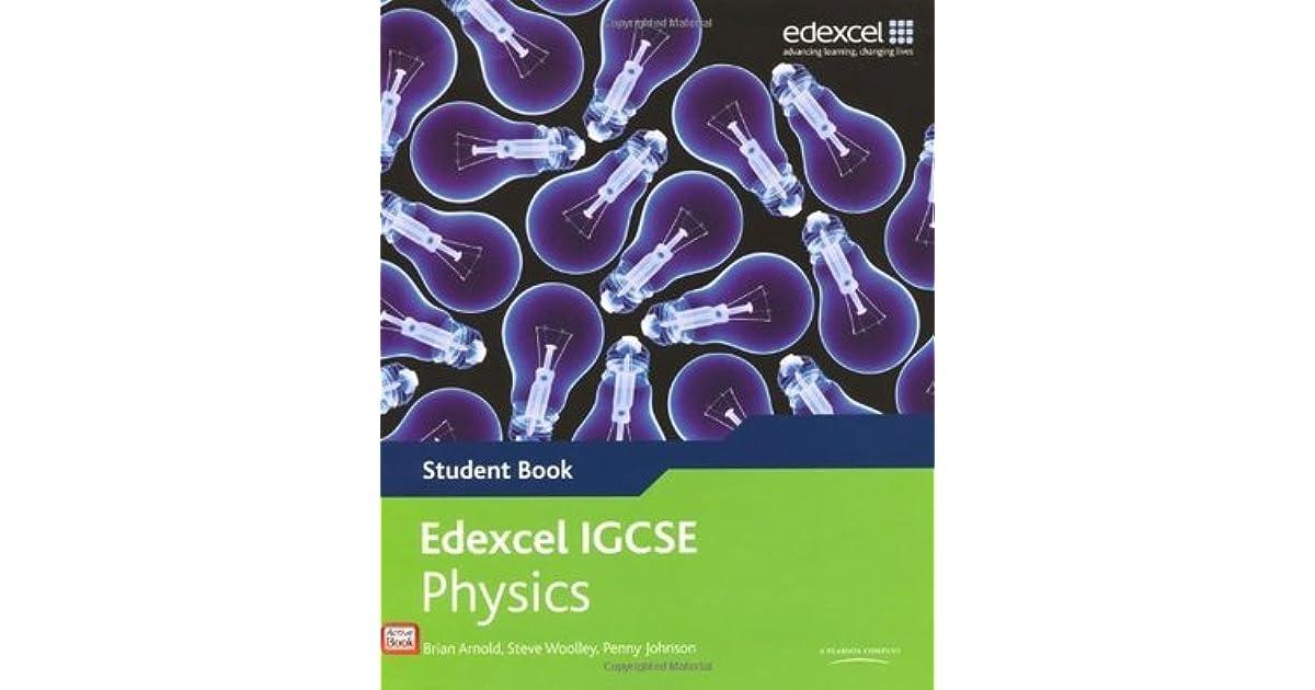 Edexcel IGCSE Physics Student Book by Penny Johnson
