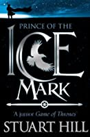 Prince of the Icemark (The Icemark Chronicles, #0.5)