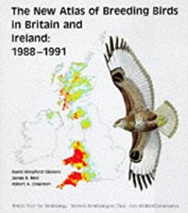 The New Atlas Of Breeding Birds In Britain And Ireland: 1988 1991