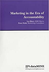 Marketing in the Era of Accountability: Identifying the Marketing Practices and Metrics That Truly Increase Profitability