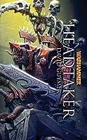Headtaker (Warhammer Heroes)