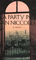 A Party In San Niccolo.