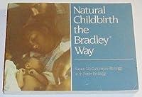 Natural Childbirth The Bradley Way Videos
