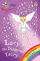 Lucy the Diamond Fairy (Rainbow Magic #28; Jewel Fairies, #7)