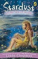Shadows of Magic (Stardust, #5)