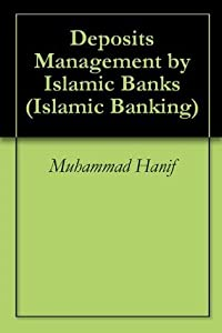 Deposits Management by Islamic Banks