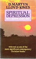 Spiritual Depression - Its Causes and Cure