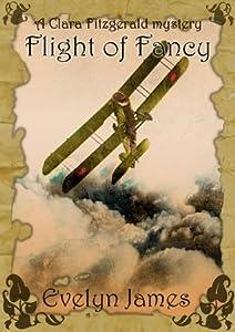 Flight of Fancy: A Clara Fitzgerald Mystery (The Clara Fitzgerald Mysteries Book 2)