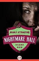 Deadly Attraction (Nightmare Hall)