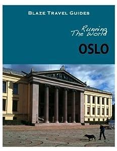 Running The World: Oslo, Norway