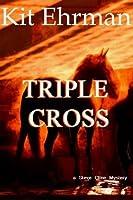 TRIPLE CROSS (Steve Cline Mysteries)