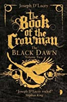 The Book of the Crowman (Black Dawn)