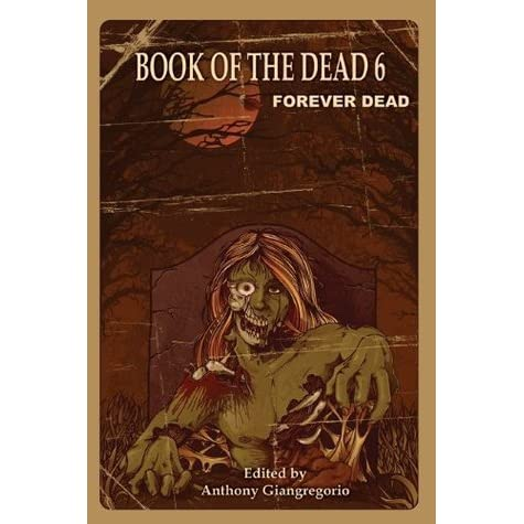 an analysis of the book the dead The tibetan book of the dead annie shapiro1 the tibetan book of the dead is actually a manual for the living it details the journey each soul must make ofter death as reported back by meditators who used their lives to journey on other planes and bring back information about how reality is constructed.
