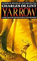 Yarrow: A New Tale of Enchantment & Wonder