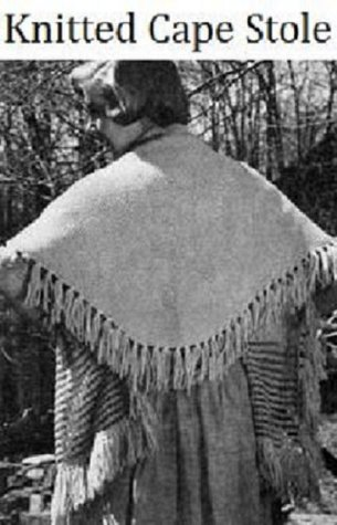 KNITTED CAPE STOLE - Vintage 1950's Knitting Pattern ~ Kindle Book / Ebook Download (e-book, knit, knitted, shawl, yarn, craft, women, girl, clothing)