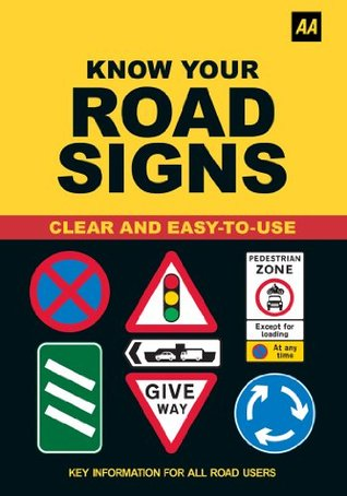 Know Your Road Signs by A A  Publishing