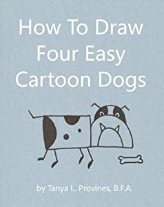 How To Draw Four Easy Cartoon Dogs