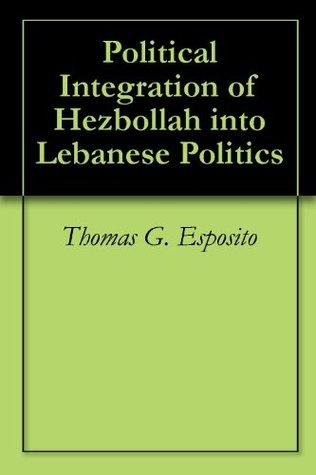 Political Integration of Hezbollah into Lebanese Politics