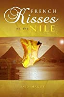 French Kisses on the Nile