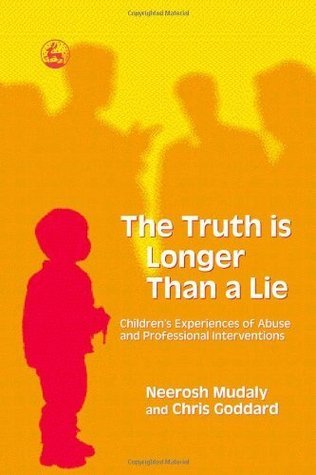 The-truth-is-longer-than-a-lie-children-s-experiences-of-abuse-and-professional-interventions