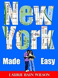 New York City Made Easy (Open Road Travel Guides)