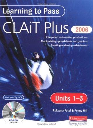 Learning to Pass CLAIT Plus 2006 (Level 2): Units 1-3 Compendium: Units 1-3 Level 2
