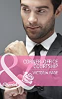 Corner-Office Courtship (Mills & Boon Cherish) (The Camdens of Colorado - Book 1)