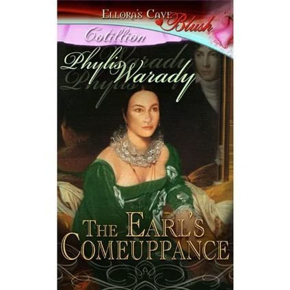 The Earls Comeuppance By Phylis Warady