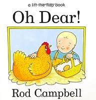 Oh Dear! (A lift-the-flap book)