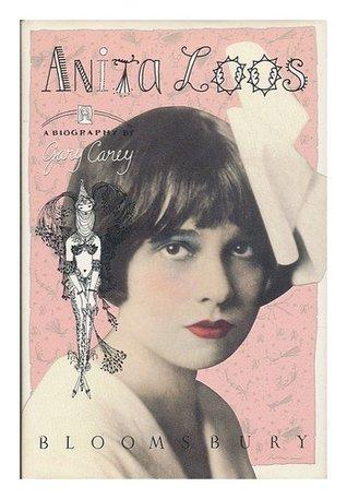 Anita Loos: A Biography