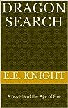 Dragon Search (Age of Fire, #0.5)