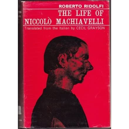 a study of the life of niccolo machiavelli Enjoy the best niccolo machiavelli quotes at brainyquote quotations by niccolo machiavelli, italian writer, born may 3, 1469 share with your friends.