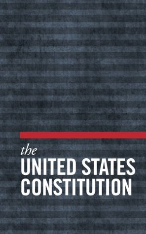 The United States Constitution, The Declaration of Independence, The Articles of Confederation [Illustrated]