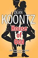 House of Odd (Odd Thomas Graphic Novel, #3)