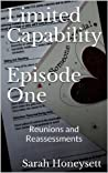 Limited Capability - Episode One (Social Insecurity)