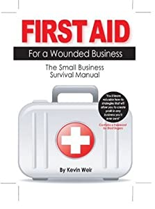 First Aid for a Wounded Business