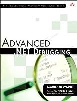 Advanced .NET Debugging (Addison-Wesley Microsoft Technology Series)
